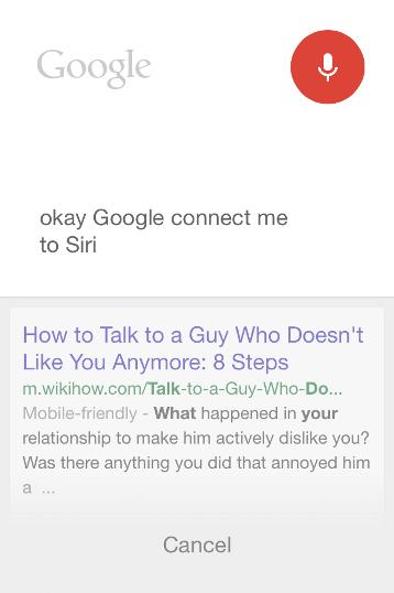 Okey, Google, why Siri doesn't talk to me anymore? Okey, Google… connect me to Siri.