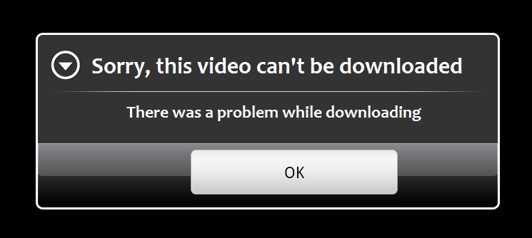 cant download video